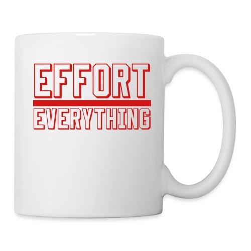 Effort Over Everything - Coffee/Tea Mug
