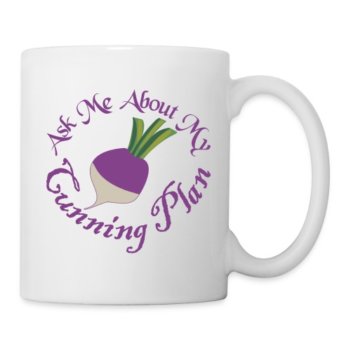 Ask Me About My Cunning Plan - Coffee/Tea Mug