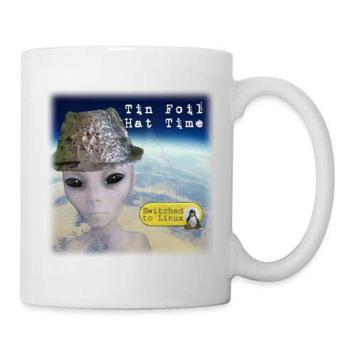 Tin Foil Hat Time (Earth) - Coffee/Tea Mug