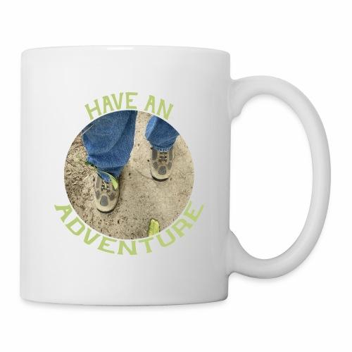Have an Adventure - Coffee/Tea Mug