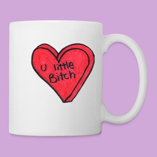 You Little B*tch - Coffee/Tea Mug