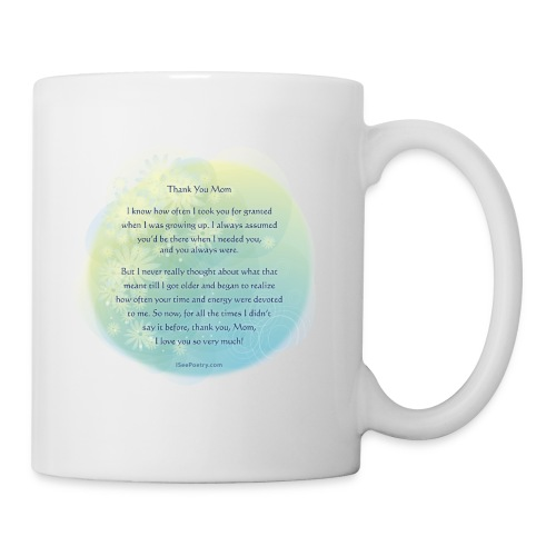 Thank You Mom - Poetry Gifts - Floral - Coffee/Tea Mug