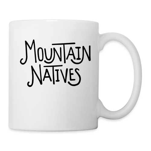 MOUNTAIN NATIVES - Coffee/Tea Mug
