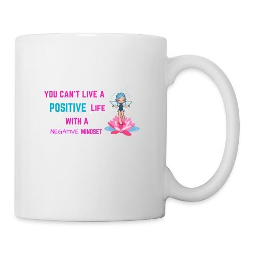 You can t live a positive life with a negative min - Coffee/Tea Mug