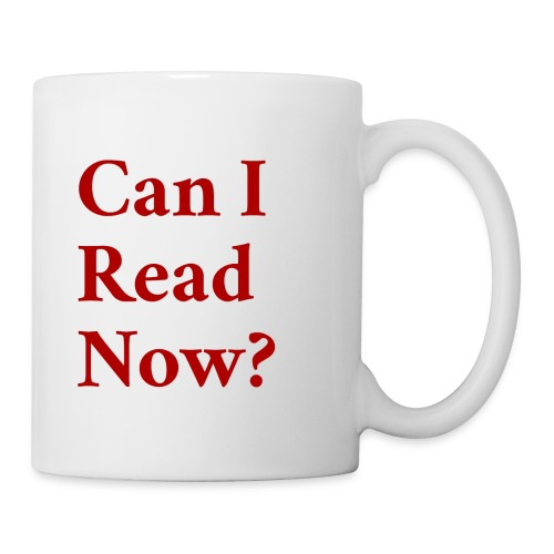 Can I Read Now? red - Coffee/Tea Mug