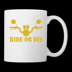 RIDE OR DIE - Coffee/Tea Mug