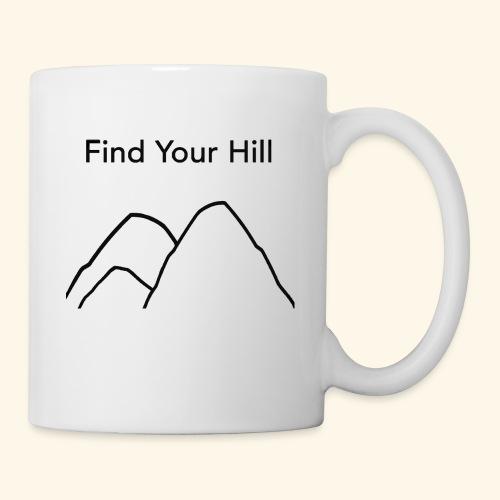 Find Your Hill - Coffee/Tea Mug