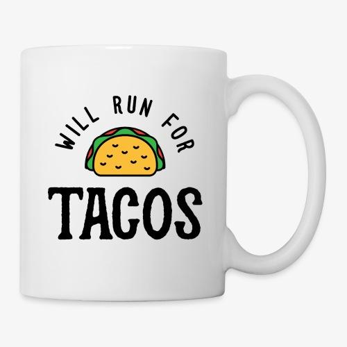 Will Run For Tacos v2 - Coffee/Tea Mug