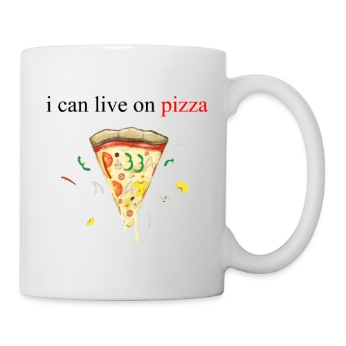 i can live on pizza - Coffee/Tea Mug