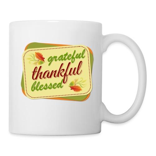 grateful thankful blessed - Coffee/Tea Mug