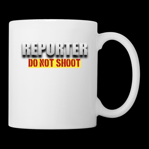 REPORTER. DO NOT SHOOT. - Coffee/Tea Mug