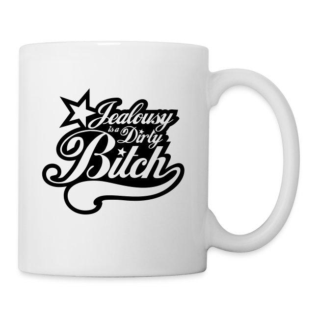 Jealousy is a Dirty Bitch