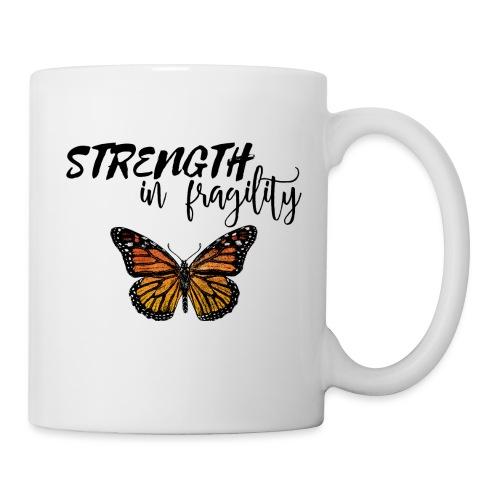 strength in fragility - Coffee/Tea Mug