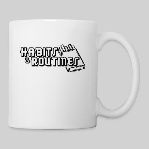 Habits & Routines - Coffee/Tea Mug