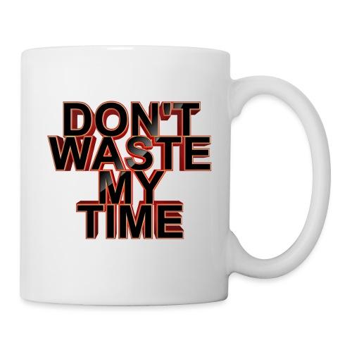 Don't waste my time 001 - Coffee/Tea Mug