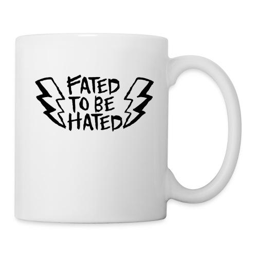 FAtED to be Hated - Coffee/Tea Mug