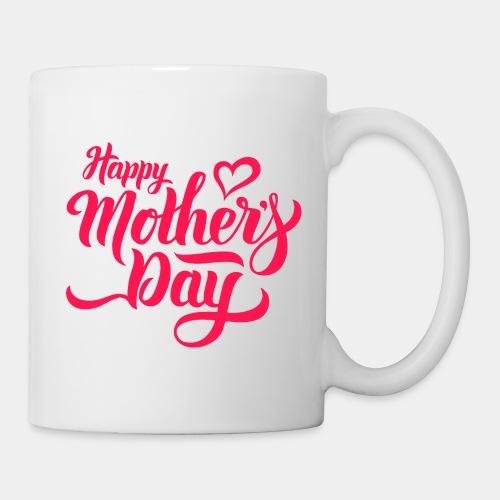 happy mothers day - Coffee/Tea Mug