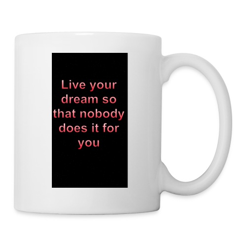 Live your dreams - Coffee/Tea Mug