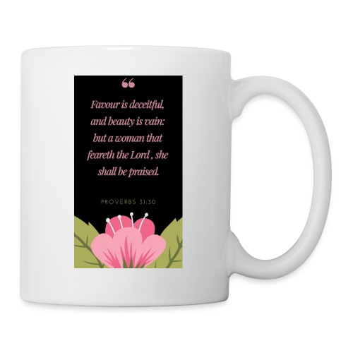 A woman that feareth the Lord - Coffee/Tea Mug