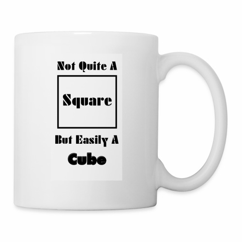 Not Quite A Square But Easily A Cube - Coffee/Tea Mug