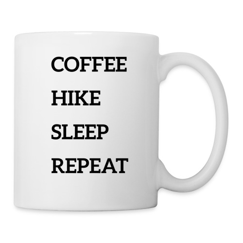 Coffee, hike, sleep, repeat - Coffee/Tea Mug