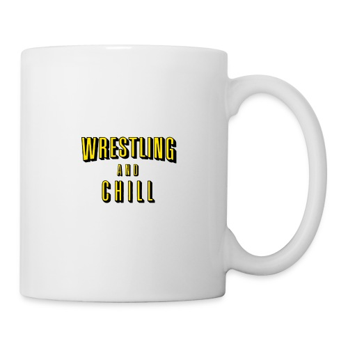 wrestling and chill - Coffee/Tea Mug
