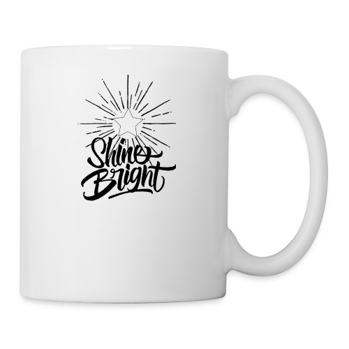 Shine bright - Coffee/Tea Mug