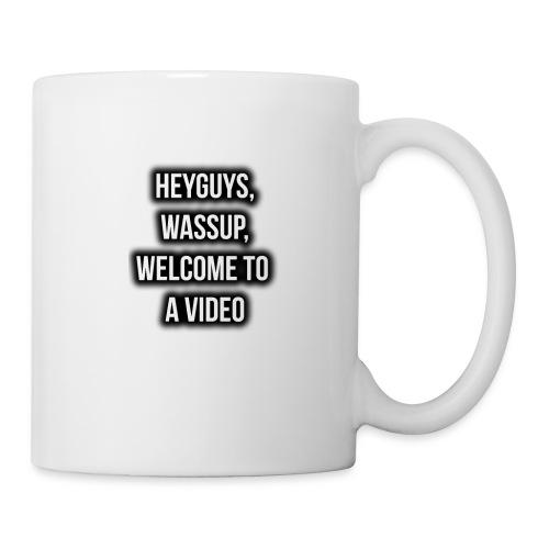 Hey Guys, Wassup, Welcome To A Video. - Coffee/Tea Mug