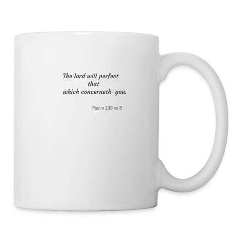 Lord will perfect that which concerneth me - Coffee/Tea Mug