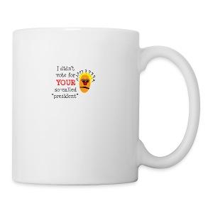 SO-CALLED president - Coffee/Tea Mug