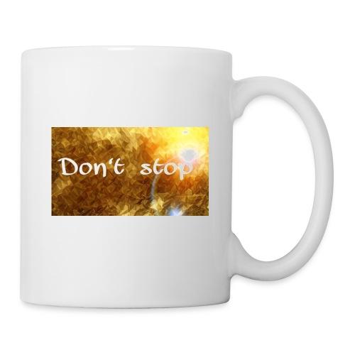 Don't stop - Coffee/Tea Mug