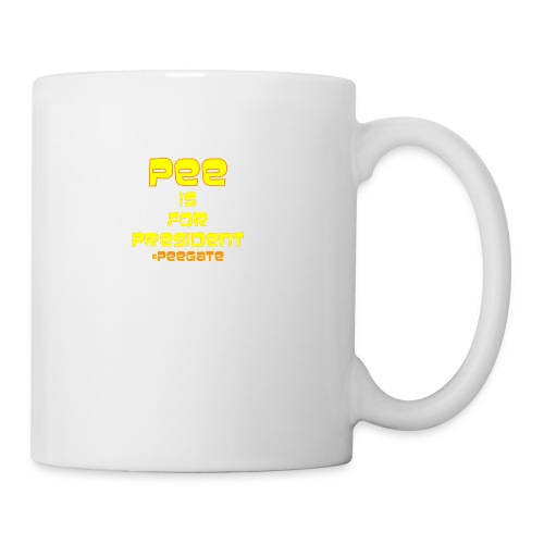pee for president - Coffee/Tea Mug