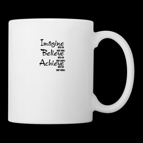Imagine Believe Acheive - Coffee/Tea Mug