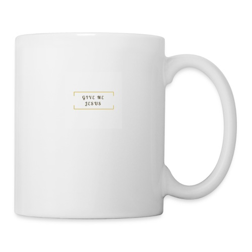 give me Jesus - Coffee/Tea Mug