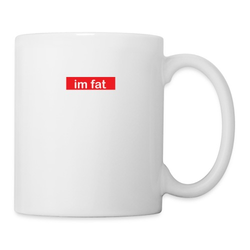 im fat (Supreme) - Coffee/Tea Mug