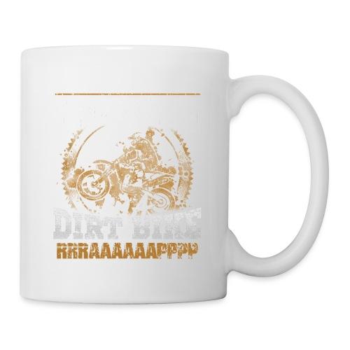 Dirk bike - I don't Snore, I dream I'm a Dirt Bike - Coffee/Tea Mug