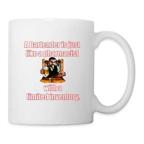 A Bartender is just like a pharmacist - Coffee/Tea Mug