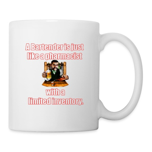 A Bartender is just like a pharmacist - Coffee/Tea Mug