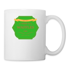 WEED & WAFFLES - Coffee/Tea Mug
