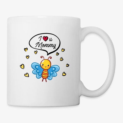 I love you Mommy Butterfly Tshirt - Coffee/Tea Mug