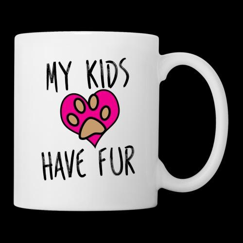 My Kids Have Fur Coffee Mug/Cup - Coffee/Tea Mug