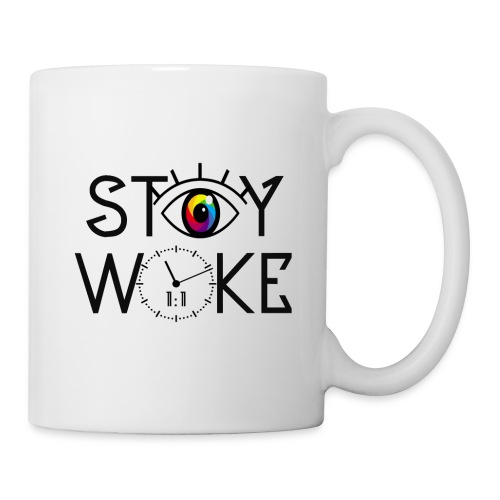 STAY WOKE - Coffee/Tea Mug