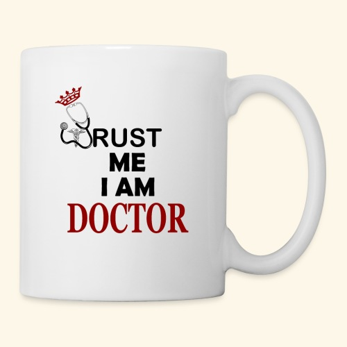 trust me im a doctor - Coffee/Tea Mug