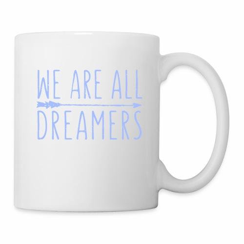 Dreamers - Coffee/Tea Mug