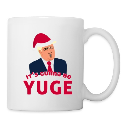 funny gift It's Gunna be Yuge - Trump Christmas - Coffee/Tea Mug