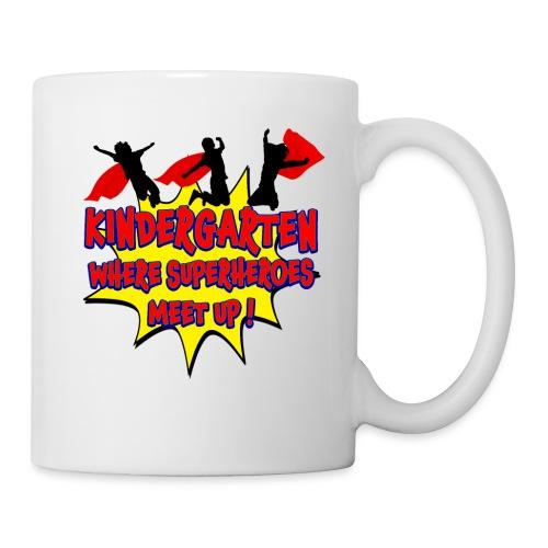 Kindergarten where SUPERHEROES meet up! - Coffee/Tea Mug