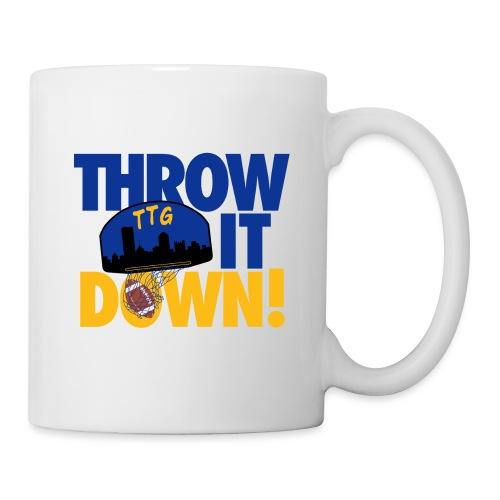 Throw it Down - Coffee/Tea Mug