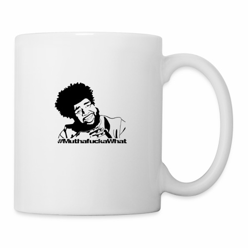 #MuthafuckaWhat - Coffee/Tea Mug
