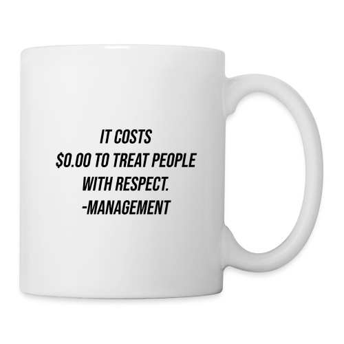 Respect - Coffee/Tea Mug