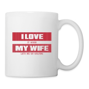 I LOVE MY WIFE - Coffee/Tea Mug